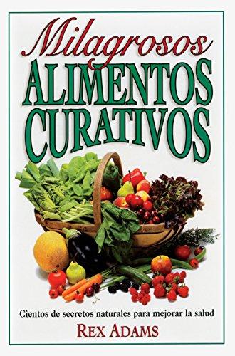 Milagrosos Alimentos Curativos by Brand: Prentice Hall Press