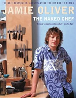 The Naked Chef Takes Off: Jamie Oliver: 9781401308247: Amazon.com ... | {Kochshow jamie oliver 6}