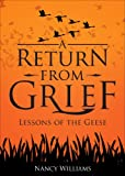 A Return from Grief, Nancy Williams, 1625104278