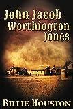 John Jacob Worthington Jones