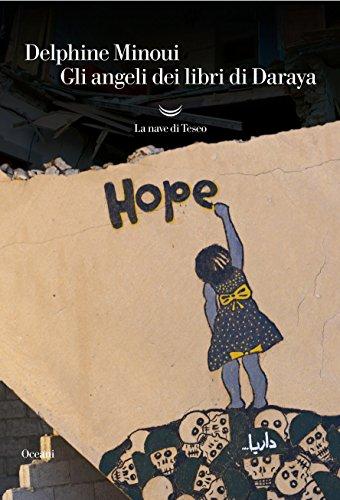 Gli angeli dei libri di Daraya (Italian Edition)