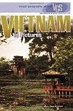 Vietnam in Pictures (Visual Geography (Twenty-First Century))