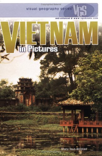 Vietnam in Pictures (Visual Geography (Twenty-First Century)) by Lerner Publications