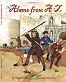 The Alamo from A to Z, William R. Chemerka, 1455614610