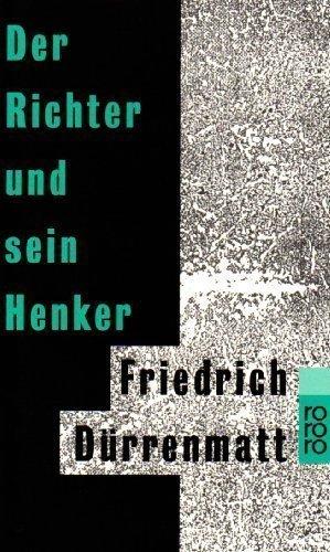 Der Richter Und Sein Henker by Durrenmatt published by Rowohlt Taschenbuch Verlag GmbH (1991)