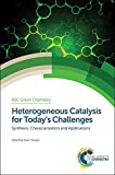 img - for Heterogeneous Catalysis for Today's Challenges: Synthesis, Characterization and Applications (Green Chemistry Series) book / textbook / text book