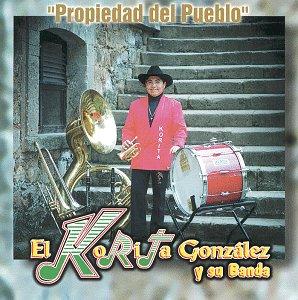 Korita Y Su Banda Gonzales - Propiedad Del Pueblo - Amazon.com Music