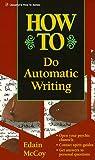 How to Do Automatic Writing, Edain McCoy, 1567186629