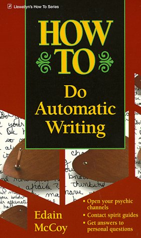 How to Do Automatic Writing (Llewellyn's How to)