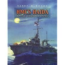 HMCS Haida: Battle ensign flying