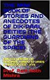 THE MINI BOOK OF  STORIES AND ANECDOTES OF DIK-PAAL DEITIES  (THE GUARDIANS OF THE SPACE): ENCYCLOPEDIA OF ORIGINAL HINDU STORIES & ANECDOTES - XVII