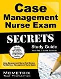 Case Management Nurse Exam Secrets Study Guide( Case Management Nurse Test Review for the Case Management Nurse Exam)[CASE MGMT NURSE EXAM SECRETS S][Paperback]