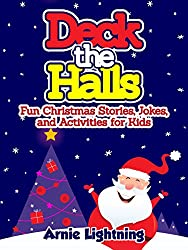 Children's Book: Deck the Halls (Christmas Bedtime Stories for Ages 3 - 10): Kids Books - Bedtime Stories For Kids - Children's Books - Free Stories (Christmas Books for Children) (English Edition)