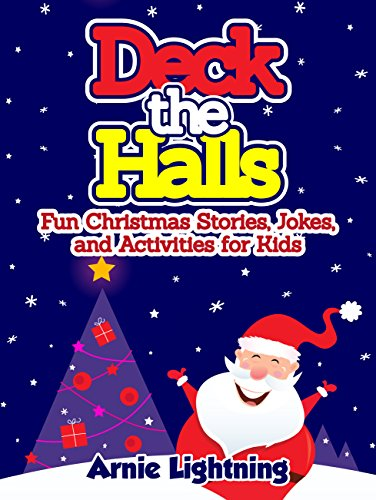 Children's Book: Deck the Halls (Christmas Bedtime Stories for ...