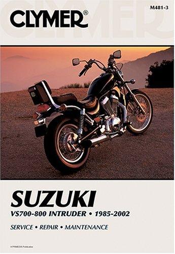 Clymer Suzuki Vs700-800 Intruder: 1985-2002 (CLYMER MOTORCYCLE REPAIR)