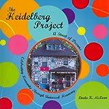 Heidelberg Project, Linda McLean, 1933916060
