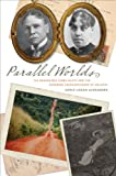 Parallel Worlds, Adele Logan Alexander, 0813928877