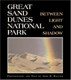 Great Sand Dunes National Park, John B. Weller, 1565795148