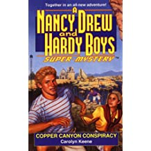 Copper Canyon Conspiracy (Nancy Drew & Hardy Boys Super Mysteries #22)