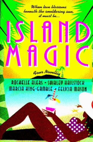 Island Magic: Far from Home/An Estate of Marriage/Then Came You/Enchanted (Romance Anthology)