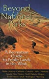 Beyond the National Parks, , 1560985666