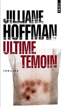 Ultime témoin par Hoffman