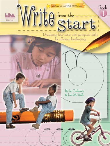 Write from the Start, Book I: Developing fine-motor and perceptual skills for effective handwriting Developing Fine Motor Skills
