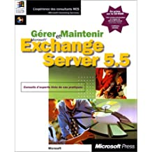 et maintenir exchange server 5. 5 (avec cd-rom)