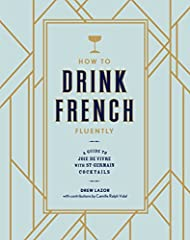 A cocktail book celebrating French conviviality with recipes featuring St-Germain liqueur. Bring an effortless French sensibility to any occasion with the transporting flavor of St-Germain, the captivating elderflower liqueur beloved by barte...