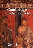 Cambridge Latin Course Unit 1 Student's book North American edition (North American Cambridge Latin Course)