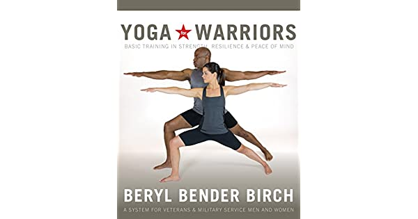 Amazon.com: Yoga for Warriors: Basic Training in Strength ...