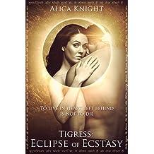 Tigress Book I, Part #5: Eclipse of Ecstasy (Rakshasa)
