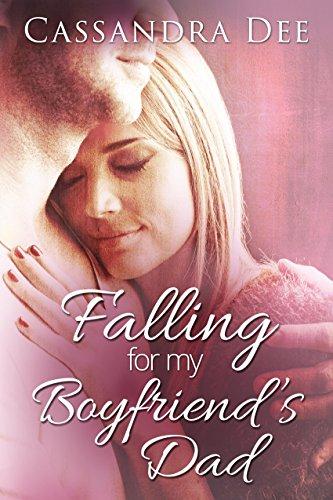 Falling for My Boyfriend's Dad by [Dee, Cassandra]