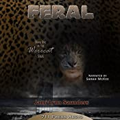 Feral: Book 1 in the Werecat Saga |  711 Press, Jami Lynn Saunders