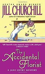 The Accidental Florist (Jane Jeffry Mysteries, No. 16)