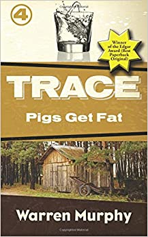 Pigs Get Fat: Volume 4 (Trace)