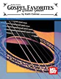 Gospel Favorites for Classic Guitar, Keith Calmes, 0786673044
