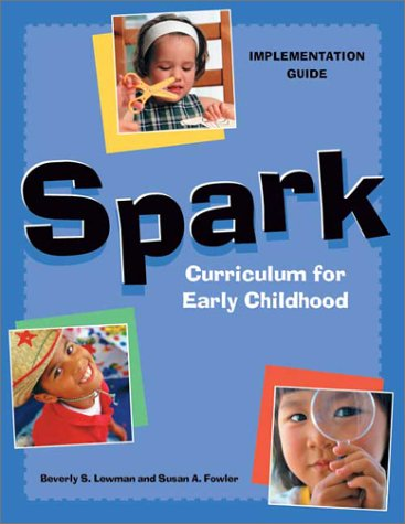 Spark Curriculum for Early Childhood: Implementation Guide ebook