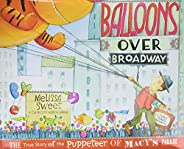 Balloons over Broadway: The True Story of the Puppeteer of Macy's Pa