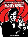 """Amazing & Extraordinary Facts - James Bond"" av Michael Paterson"