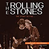 Rolling Stones: The Story So Far - Unauthorized (Audio CD)