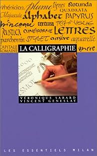 Calligraphie (la) par Véronique Sabard
