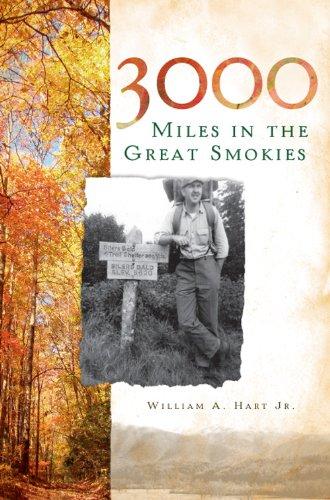 3000 Miles in the Great Smokies (Narrative Histories) (Best Hikes In The Smokies)