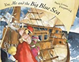 You, Me and the Big Blue Sea, Marie-Louise Fitzpatrick, 0761328068