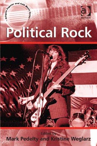 Download Political Rock (Ashgate Popular and Folk Music Series) Pdf