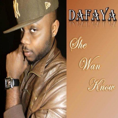 She Dont Know Mp3: Amazon.com: She Wan Know: Dafaya: MP3 Downloads