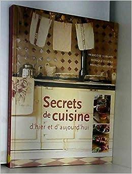 amazonfr secrets de cuisine dhier et daujourdhui valrie tognali livres