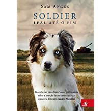 Soldier: Leal Até o fim
