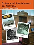 img - for Crime and Punishment in America: Primary Sources (Crime and Punishment in America Reference Library) by Sharon M Hanes (2004-12-17) book / textbook / text book