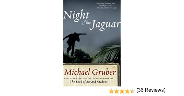 Night of the Jaguar (Jimmy Paz): Amazon.es: Gruber, Michael: Libros en idiomas extranjeros